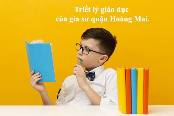 Triết lý giáo dục của gia sư quận Hoàng Mai